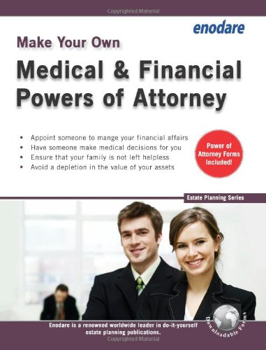 Make Your Own Medical & Financial Powers of Attorney 9781906144296