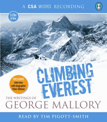 Climbing Everest: The Writings of George Mallory 9781906147921