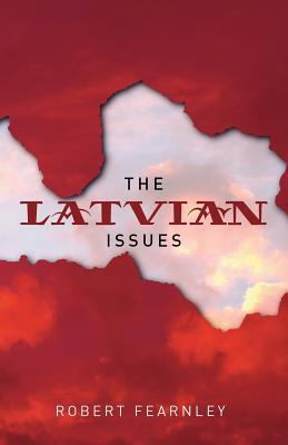The Latvian Issues 9781906236038