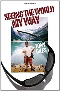 Seeing the World My Way 9781906236380