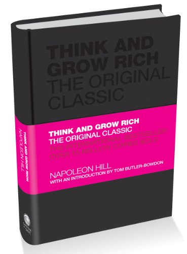 Think and Grow Rich: The Original Classic 9781906465599