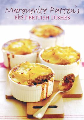 Marguerite Patten's Best British Dishes 9781906502898