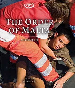 The Order of Malta: A Portrait 9781906507244