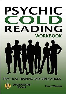 Psychic Cold Reading Workbook - Practical Training and Applications 9781906512545