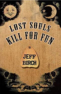 Lost Souls Kill for Fun 9781906561246