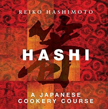 Hashi: A Japanese Cookery Course 9781906650575