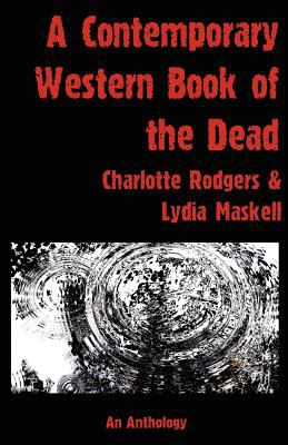 A Contemporary Western Book of the Dead 9781906958046