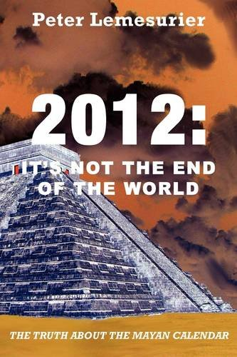 2012: It's Not the End of the World 9781907084157