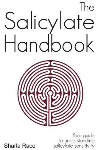 The Salicylate Handbook: Your Guide to Understanding Salicylate Sensitivity