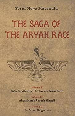 The Saga of the Aryan Race Vol 3-5 9781907166280