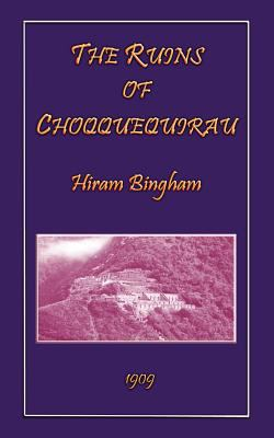 The Ruins of Choqquequirau 9781907256820