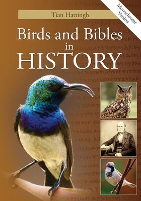 Birds & Bibles in History (Monochrome Version) 9781907313004
