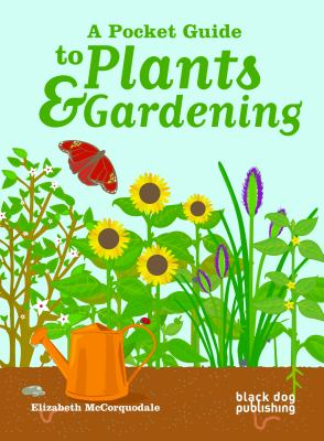 A Pocket Guide to Plants & Gardening 9781907317712