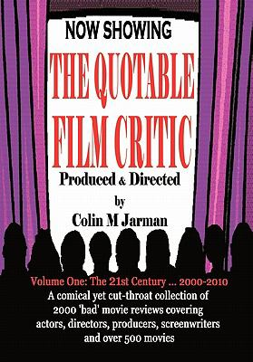 The Quotable Film Critic - 2000 Bad Movie Reviews 9781907338014