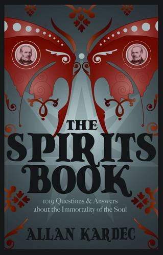 The Spirits Book 9781907355981