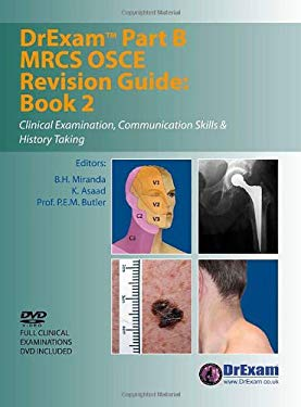 DrExam Part B MRCS OSCE Revision Guide, Book 2: Clinical Examination, Communication Skills & History Taking [With DVD]