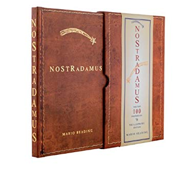 Nostradamus: The Top 100 Prophecies: The Illustrated Edition 9781907486036