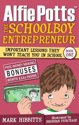 Alfie Potts: The Schoolboy Entrepreneur
