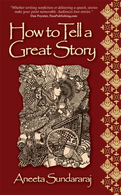 How to Tell a Great Story 9781907498572