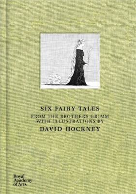 Six Fairy Tales from the Brothers Grimm with Illustrations by David Hockney 9781907533242