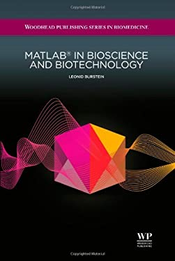 MATLAB in Bioscience and Biotechnology 9781907568046