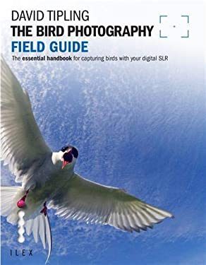 Bird Photography Field Guide 9781907579240
