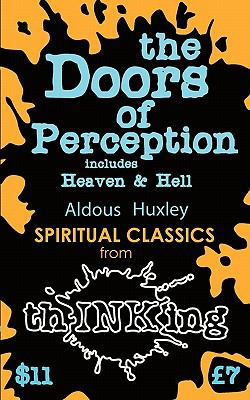 The Doors of Perception: Heaven and Hell (Thinking Classics) 9781907590092