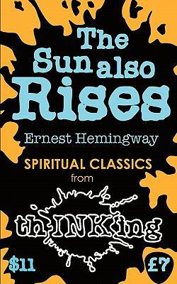 The Sun Also Rises 9781907590252