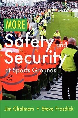 More Safety and Security at Sports Grounds 9781907611988