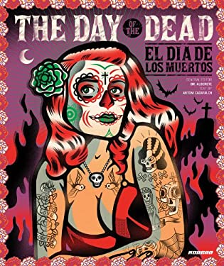 The Day of the Dead/El Dia de Los Muertos 9781907621017