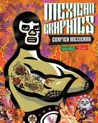Mexican Graphics/Grafica Mexicana
