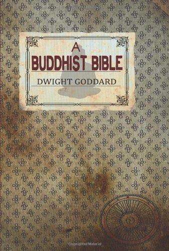A Buddhist Bible 9781907661464