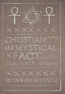 Christianity as Mystical Fact 9781907661648