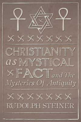 Christianity as Mystical Fact 9781907661686