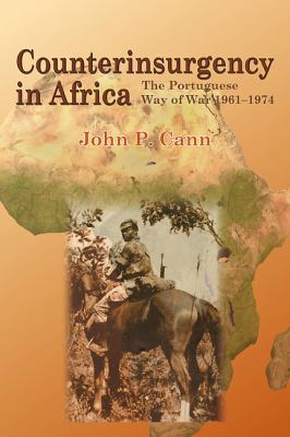 Counterinsurgency in Africa: The Portugese Way of War 1961-74 9781907677731