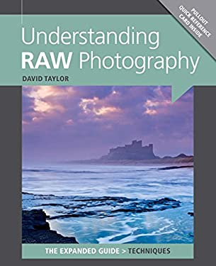 Understanding RAW Photography 9781907708558