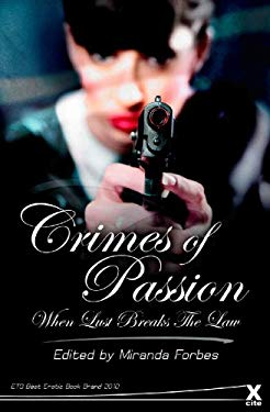 Crimes of Passion: When Love Breaks the Law 9781907761805