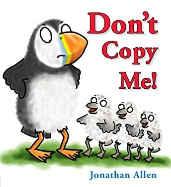 Don't Copy Me! 9781907967207