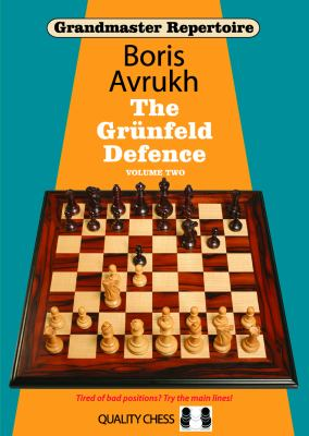 Grandmaster Repertoire 9: The Grunfeld Defence Volume Two 9781907982002
