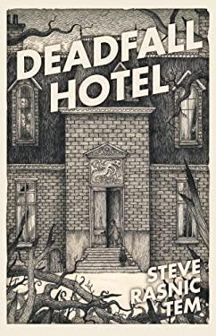 Deadfall Hotel 9781907992834