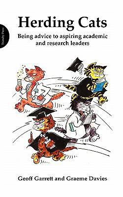 Herding Cats (Larger Format): Being Advice to Aspiring Academic and Research Leaders 9781908009340