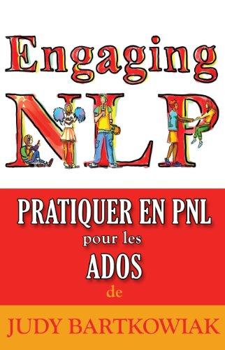 Pratiquer En Pnl Pour Les Adolescents 9781908218223