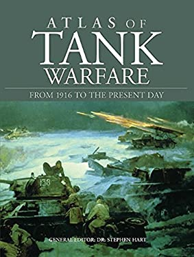 Atlas of Tank Warfare: From 1916 to the Present Day 9781908273796