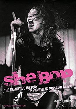 She Bop: The Definitive History of Women in Popular Music Revised Third Edition 9781908279279