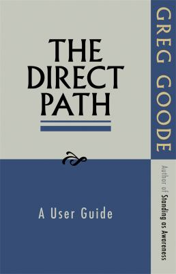 The Direct Path: A User Guide 9781908664020