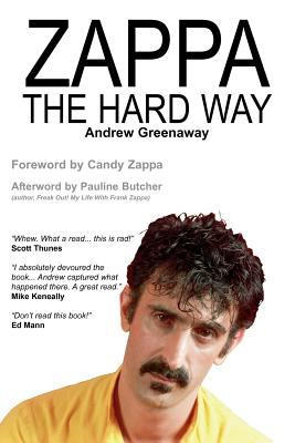 Zappa the Hard Way 9781908724007