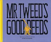 Mr. Tweed's Good Deeds 22431282