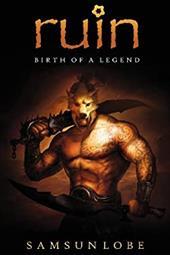 Ruin: Birth of a Legend 20761998