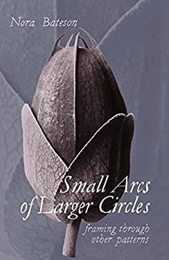 Small Arcs of Larger Circles: Framing Through Other Patterns