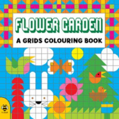 Flower Garden (A Grids Colouring Book)